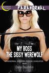My Boss the Sissy Werewolf