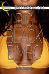 Big Black Bimbo