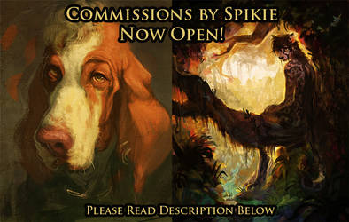 Commissions Are Open! by Spikie