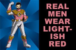 Real Men Wear... by EmeraldBeacon