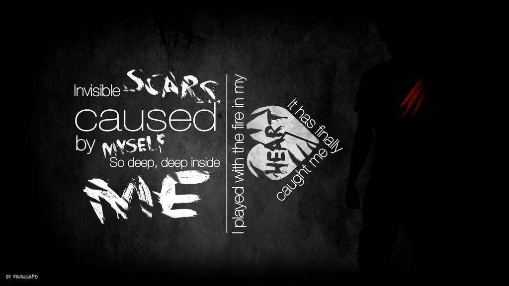 Invisible Scars Lyric Wallpaper By Raver13371