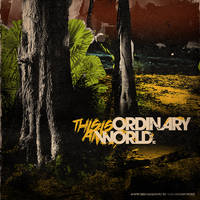 This is an Ordinary World by aanoi
