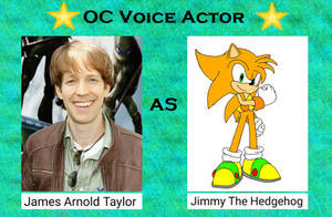 James Arnold Taylor As Jimmy The Hedgehog