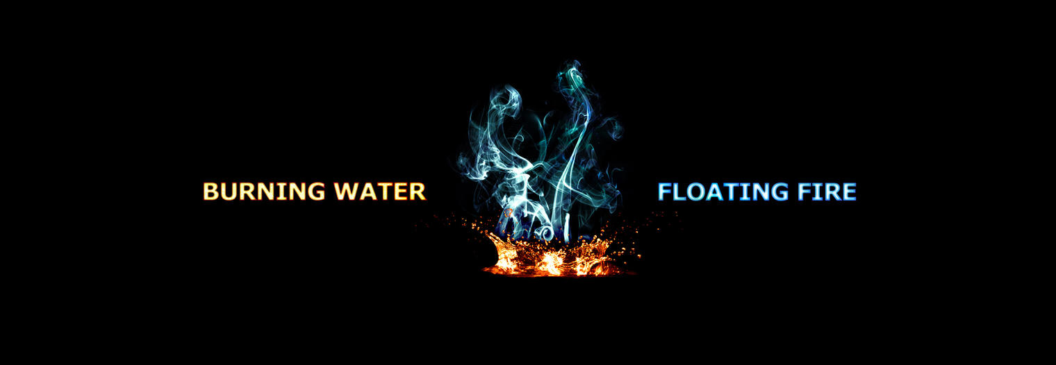 Burning Water | Floating Fire by XResch