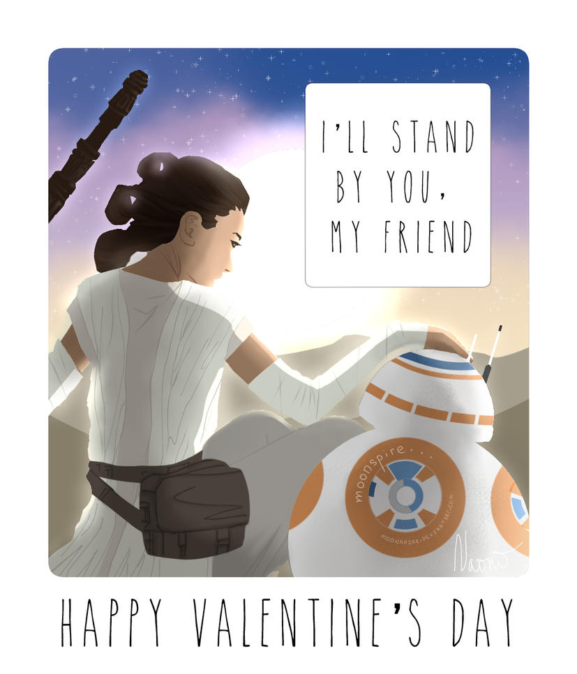 Star Wars 7 Valentine Card (Rey And BB 8) By Moonspire ...