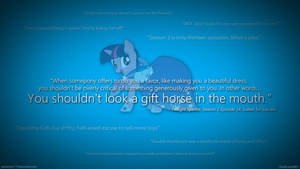 You Shouldn't Look a Gift Horse in the Mouth.