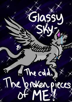 Glassy Sky~