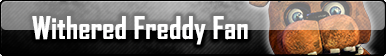 Withered Freddy fan button