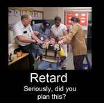Retard