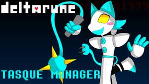 [Deltarune] Tasque Manager
