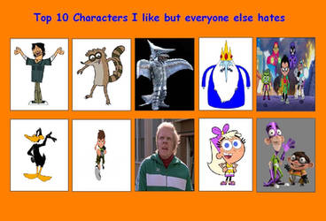 Top Characters I Like But Everyone Else Hates