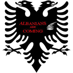 ALBANIANS ARE COMING