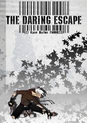 the Daring Escape by kaneburton