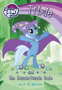 Trixie y el truco ostentoso