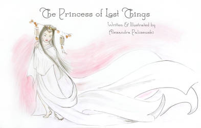 The Princess Of Lost Things
