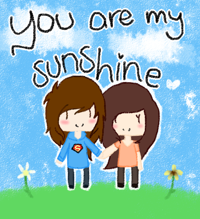 You Are My Sunshine by Maiskittlez
