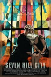 Seven Hill City - Poster 2 by thatstevenrice
