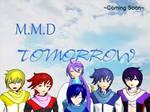 MMD TOMORROW ~coming soon~
