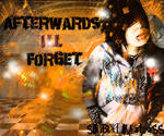Afterwards I'll Forget Cover