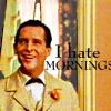 I Hate Mornings by MeGoobie