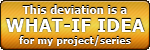 [F2U] What-If Idea Button