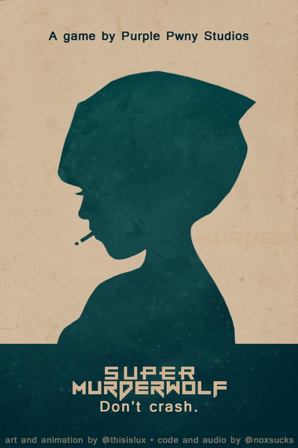 Super Murderwolf Poster by luxandnox