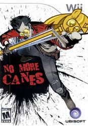 No more canes by tobyrox9