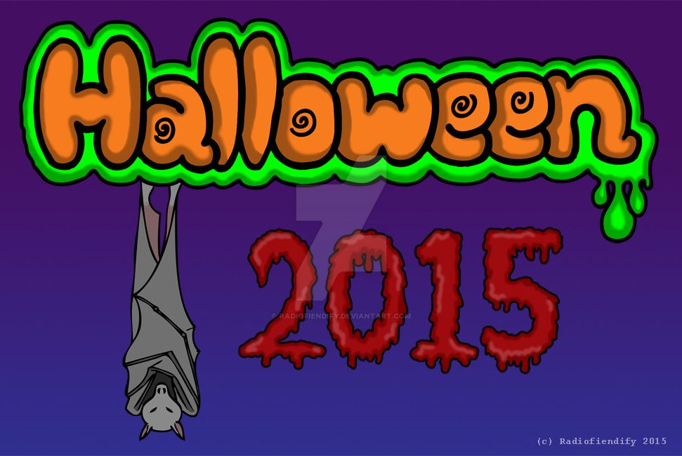 Happy Halloween 2015 by Radiofiendify