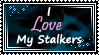 I love my stalkers stamp by Moonlight-pendent13