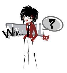 Why? by Araknee