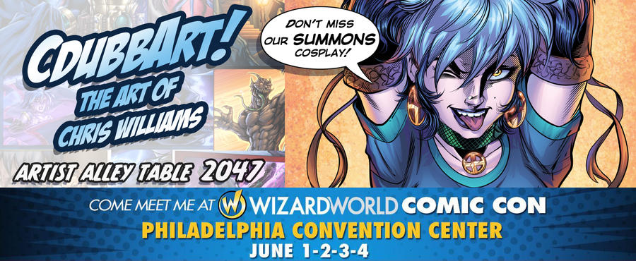Wizard World Philly ComicCon 2017! by CdubbArt