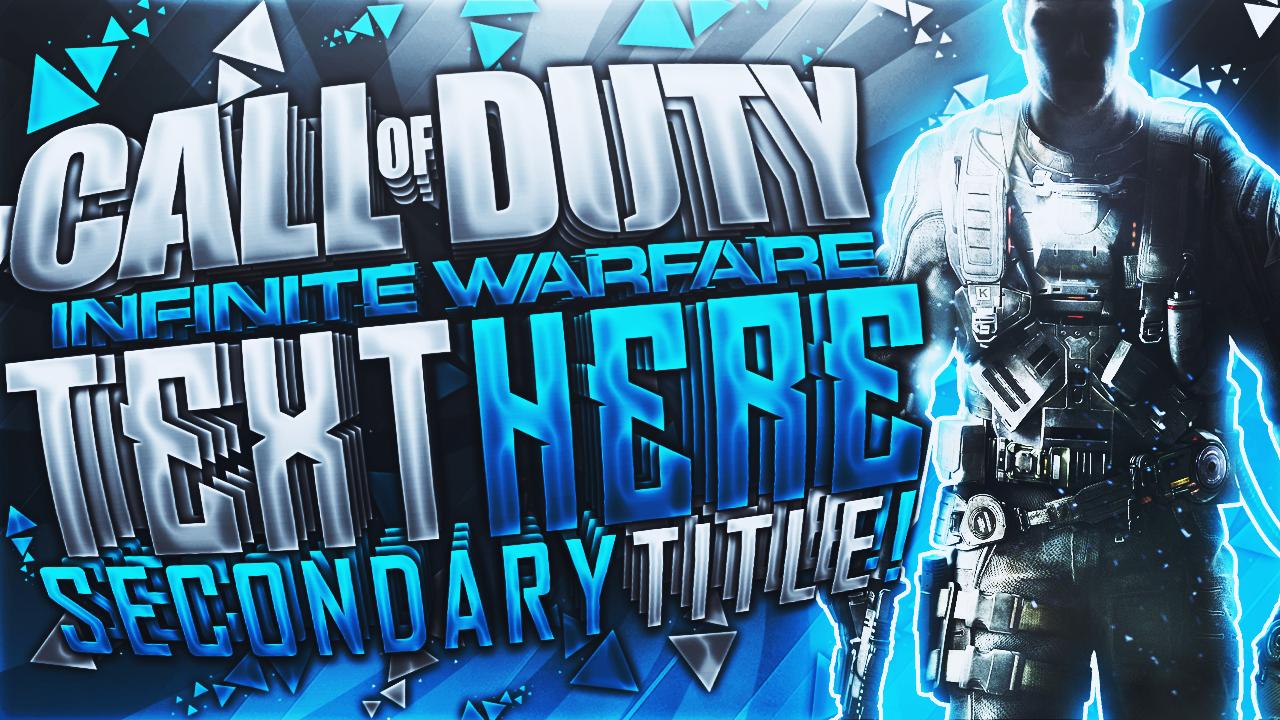 Infinite Warfare Youtube Thumbnail Template By Acezproduction On Deviantart