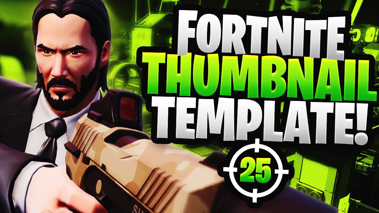 Fortnite YouTube Thumbnail Template Pack John Wick by