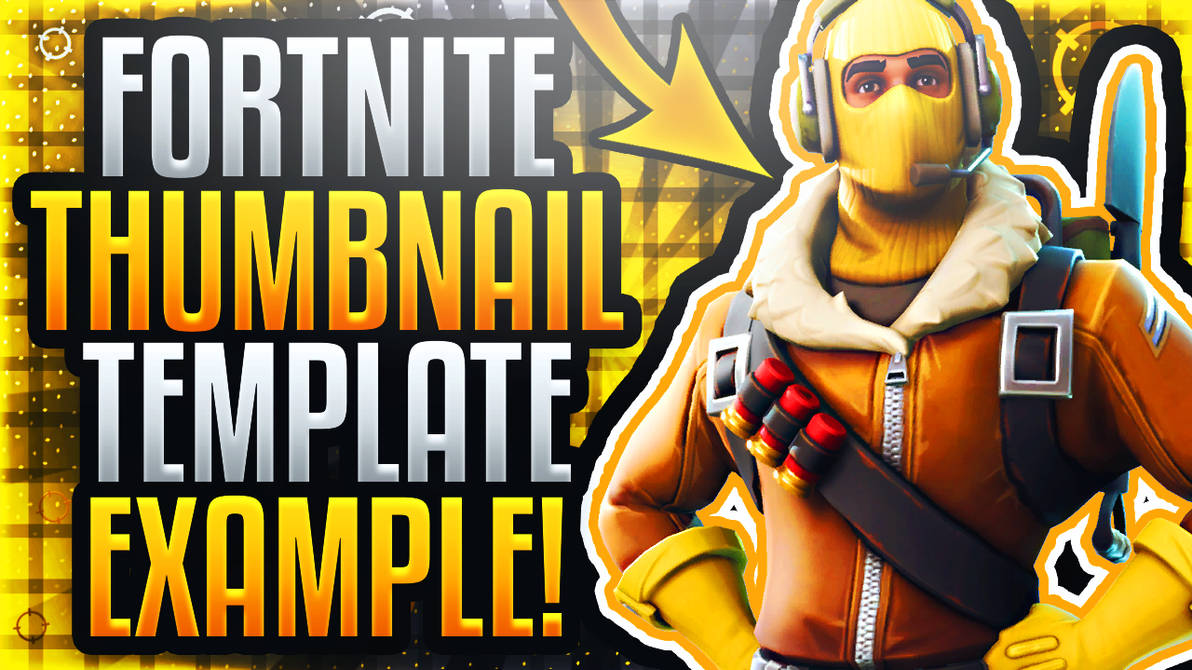 Ultimate YouTube Thumbnail Template - Fortnite by