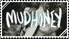 Mudhoney Stamp by NeppyNeptune