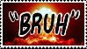 Bruh Stamp by NeppyNeptune