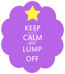 Keep Calm and Lump Off