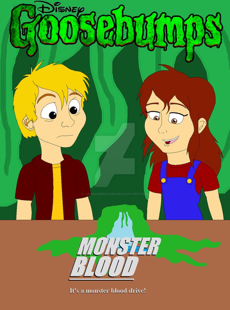 Disneys Goosebumps Monster Blood By JackassRulez95 On