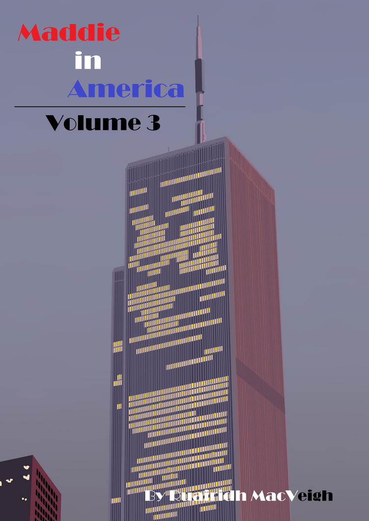 Maddie in America - Volume 3 (Front Cover) by Maddie-Maze