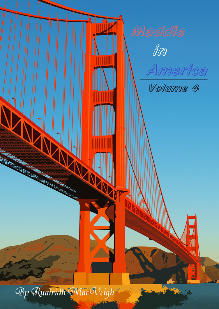 Maddie in America - Volume 4 (Front Cover) by Maddie-Maze