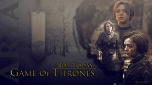 Arya Not Today