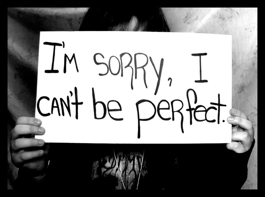 Im sorry i cant be perfect by thejokersmiles on deviantart im sorry i cant be perfect by thejokersmiles thecheapjerseys Gallery