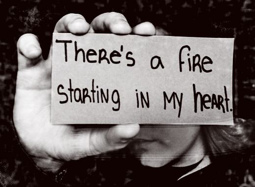 Fire in my heart.