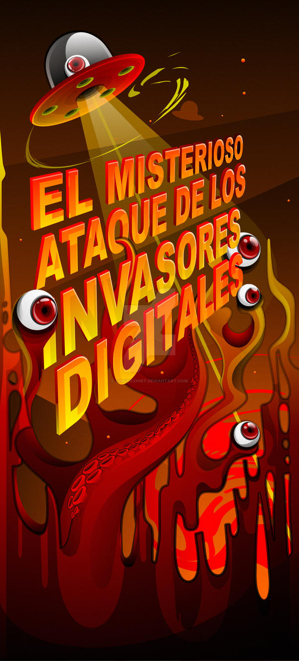 we are digital invaders by chicho21net