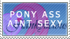 Flanks aren't cute, bronies by LaRousse-Stamps
