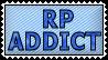 RP Addict by holls