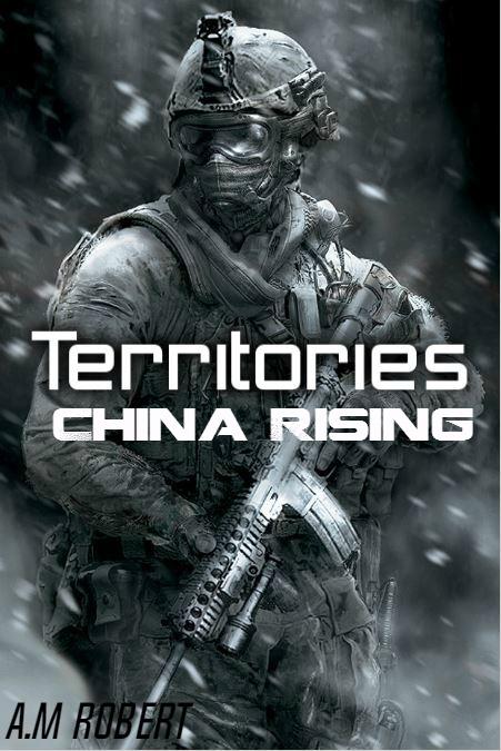 Territories: China Rising by LtEvan