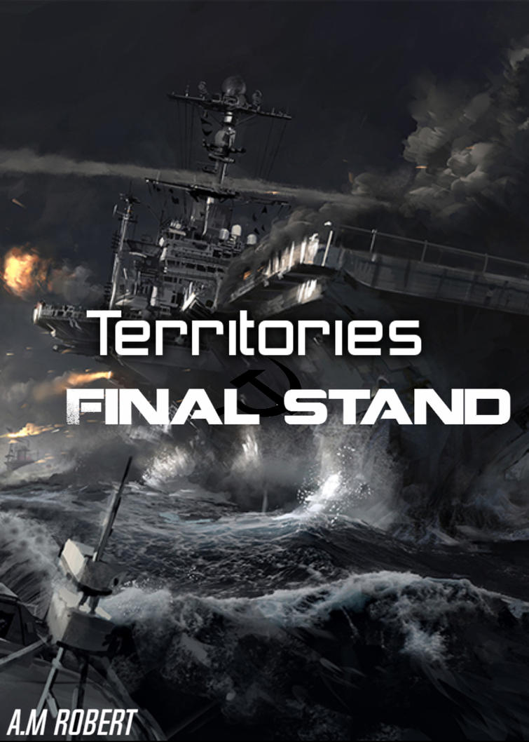 Territories: Final Stand by LtEvan