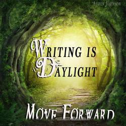 Writing is Daylight by adenisej25