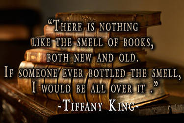The smell of books- King